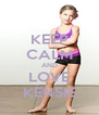 KEEP CALM AND LOVE KENSIE - Personalised Poster A4 size
