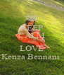 KEEP CALM AND LOVE Kenza Bennani  - Personalised Poster A4 size