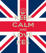 KEEP CALM AND LOVE KES - Personalised Poster A4 size