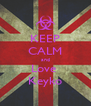 KEEP CALM and Love  Keyko - Personalised Poster A4 size