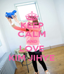 KEEP CALM AND LOVE KIM JIHYE - Personalised Poster A4 size