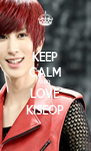 KEEP CALM AND LOVE KISEOP - Personalised Poster A4 size