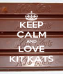 KEEP CALM AND LOVE KIT KATS - Personalised Poster A4 size