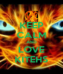 KEEP CALM AND LOVE KITEHS - Personalised Poster A4 size