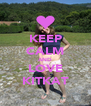 KEEP CALM AND LOVE KITKAT - Personalised Poster A4 size