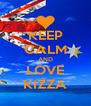 KEEP CALM AND LOVE KIZZA - Personalised Poster A4 size