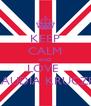 KEEP CALM AND LOVE  KLAUDIA KRUCZEK - Personalised Poster A4 size