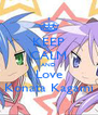 KEEP CALM AND Love Konata Kagami - Personalised Poster A4 size