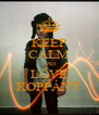 KEEP CALM AND LOVE KOPPÁNY - Personalised Poster A4 size