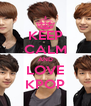 KEEP CALM AND LOVE KPOP - Personalised Poster A4 size