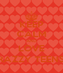 KEEP CALM AND LOVE KRAZZY TEENS ;) - Personalised Poster A4 size