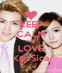 KEEP CALM AND LOVE KrisSica - Personalised Poster A4 size