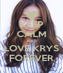 KEEP CALM AND LOVE KRYS FOREVER - Personalised Poster A4 size
