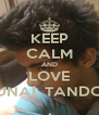 KEEP CALM AND LOVE KUNAL TANDON - Personalised Poster A4 size