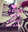 KEEP CALM AND LOVE KYARY - Personalised Poster A4 size