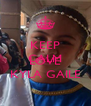 KEEP CALM AND LOVE KYLA GAILE - Personalised Poster A4 size