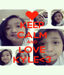 KEEP CALM AND LOVE KYLE<3 - Personalised Poster A4 size