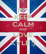 KEEP CALM AND LOVE KYLE :) - Personalised Poster A4 size