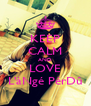 KEEP CALM AND LOVE L'àNgé PérDû - Personalised Poster A4 size