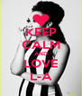KEEP CALM AND LOVE L-A - Personalised Poster A4 size