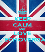 KEEP CALM AND LOVE L'ECHOVERGA - Personalised Poster A4 size