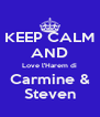 KEEP CALM AND Love l'Harem di Carmine & Steven - Personalised Poster A4 size