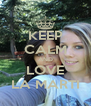 KEEP CALM AND LOVE LA MARTI - Personalised Poster A4 size