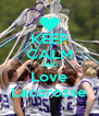 KEEP CALM AND Love Laccrosse - Personalised Poster A4 size