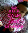 KEEP CALM AND Love Lakeisha - Personalised Poster A4 size