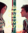 Keep Calm And  Love  LALITER - Personalised Poster A4 size