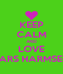 KEEP CALM AND LOVE LARS HARMSEN - Personalised Poster A4 size