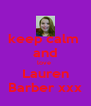 keep calm  and love  Lauren Barber xxx - Personalised Poster A4 size