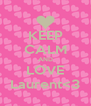 KEEP CALM AND LOVE Laurent<3 - Personalised Poster A4 size