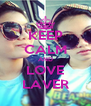 KEEP CALM AND LOVE LAVER - Personalised Poster A4 size