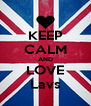 KEEP CALM AND LOVE Lavs - Personalised Poster A4 size