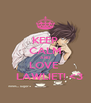 KEEP CALM AND LOVE     LAWLIET! <3 - Personalised Poster A4 size
