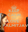 KEEP CALM AND LOVE  LEA PALMITJAVILA - Personalised Poster A4 size
