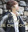KEEP CALM AND LOVE LEE CHI HOON - Personalised Poster A4 size