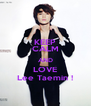 KEEP CALM AND LOVE Lee Taemin ! - Personalised Poster A4 size