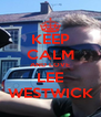 KEEP CALM AND LOVE LEE WESTWICK - Personalised Poster A4 size