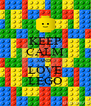 KEEP CALM AND LOVE LEGO - Personalised Poster A4 size