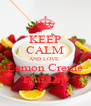 KEEP CALM AND LOVE  Lemon Creme Frui Dip - Personalised Poster A4 size