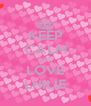 KEEP CALM AND LOVE LHILIE - Personalised Poster A4 size