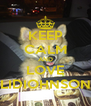 """KEEP CALM AND LOVE """"LIDIOHNSON"""" - Personalised Poster A4 size"""