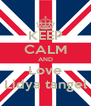 KEEP CALM AND Love Lidya tangel - Personalised Poster A4 size