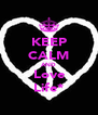KEEP CALM AND Love Life* - Personalised Poster A4 size