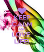 KEEP CALM AND LOVE  LIFE! - Personalised Poster A4 size