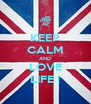 KEEP CALM AND LOVE LIFE ! - Personalised Poster A4 size