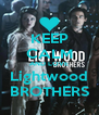KEEP CALM AND LOVE Lightwood BROTHERS - Personalised Poster A4 size