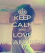 KEEP CALM AND LOVE LILY ANDREWS - Personalised Poster A4 size